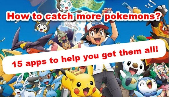 how to catch more pokemons