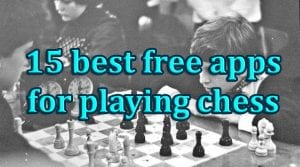 15 best free apps for playing chess