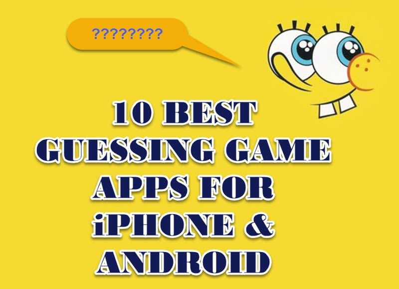 10 Best Free Guessing Game Apps For Iphone And Android Free Apps