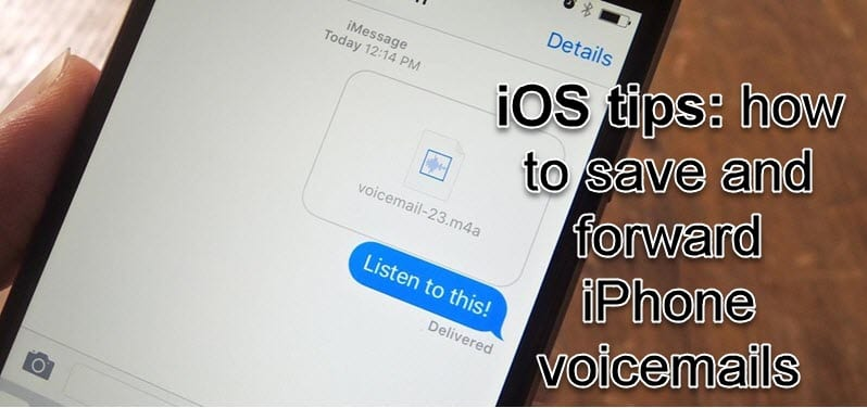 save and forward iphone voicemails
