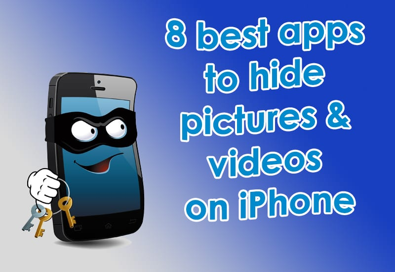 8 best apps to hide pictures and videos on iphone