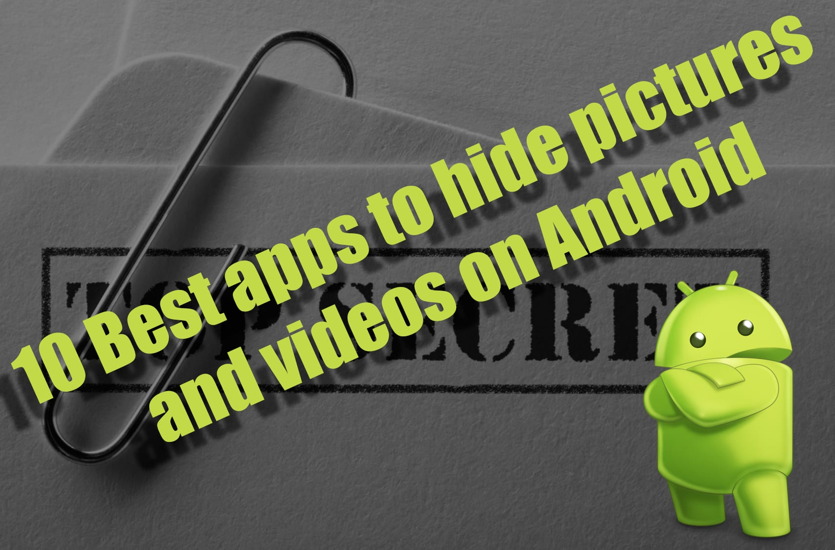 10 best apps to hide pictures and videos onandroid