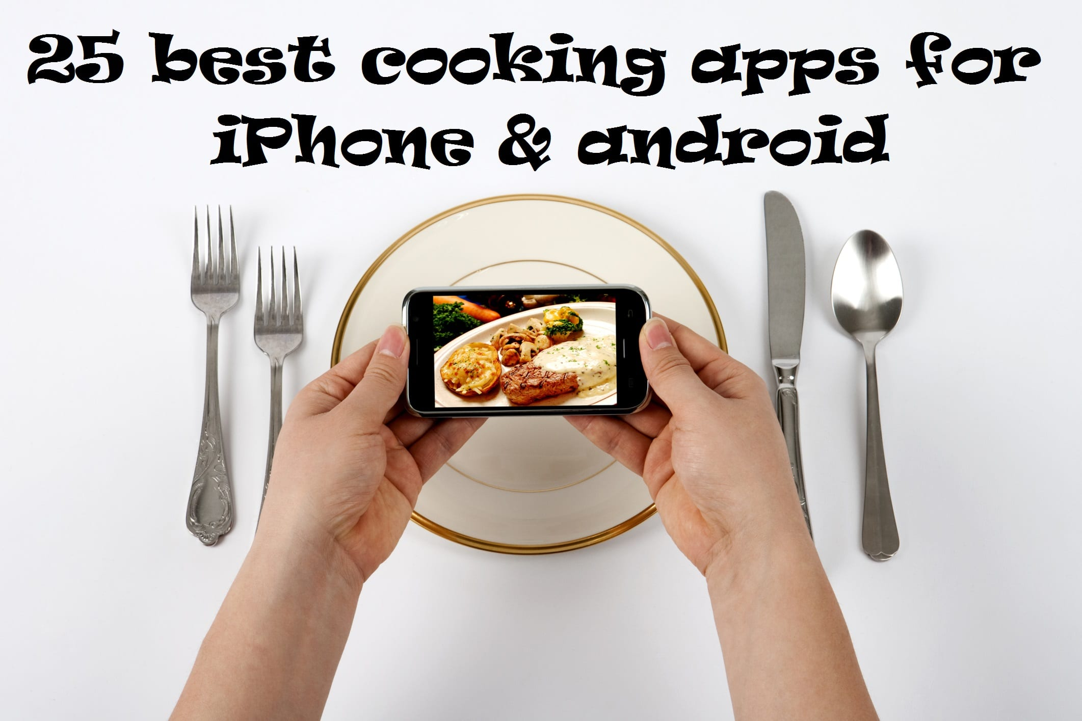 25 best cooking apps for iphone android free apps for android 25 best cooking apps for iphone android free apps for android ios windows and mac forumfinder Images