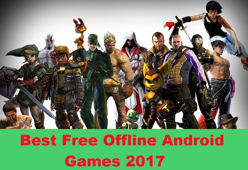 Best Free Offline Android Games 2017