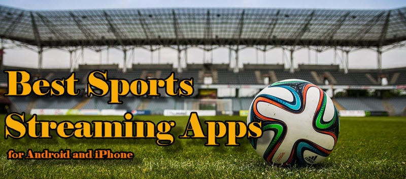 sports streaming apps