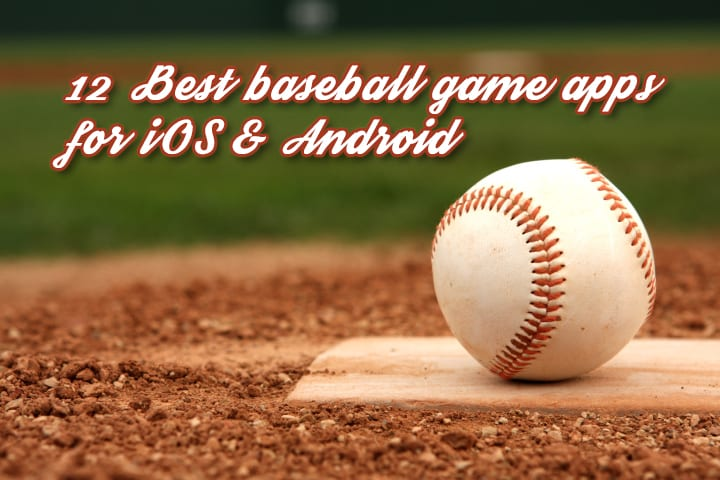 best baseball apps for ios and android