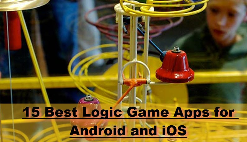 15 Best Logic Game Apps for Android and iOS
