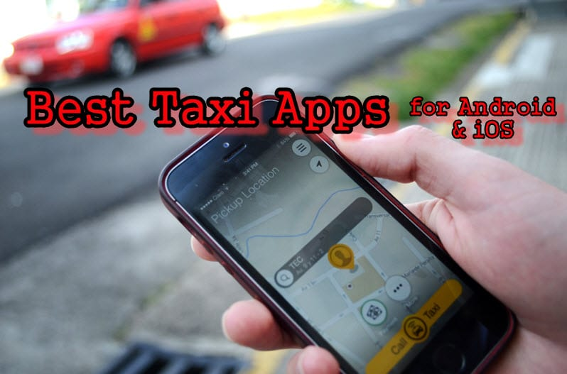 Best Taxi Apps for Android & iOS