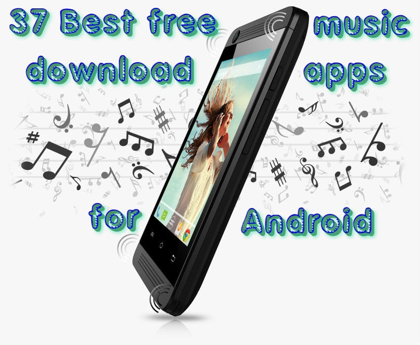 37 Best free music download apps for Android | Free apps for