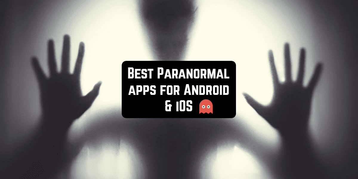 paranormal apps