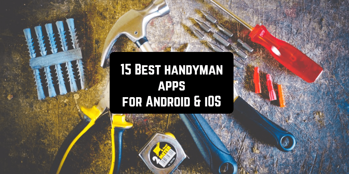 15 Best handyman apps for Android & iOS | Free apps for Android and iOS