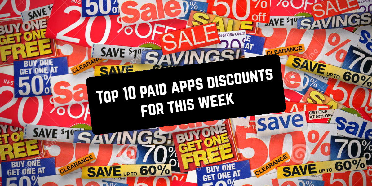 top 10 paid app discounts