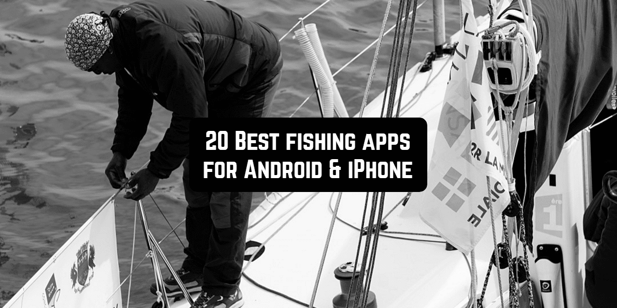 best fishing apps android iphone
