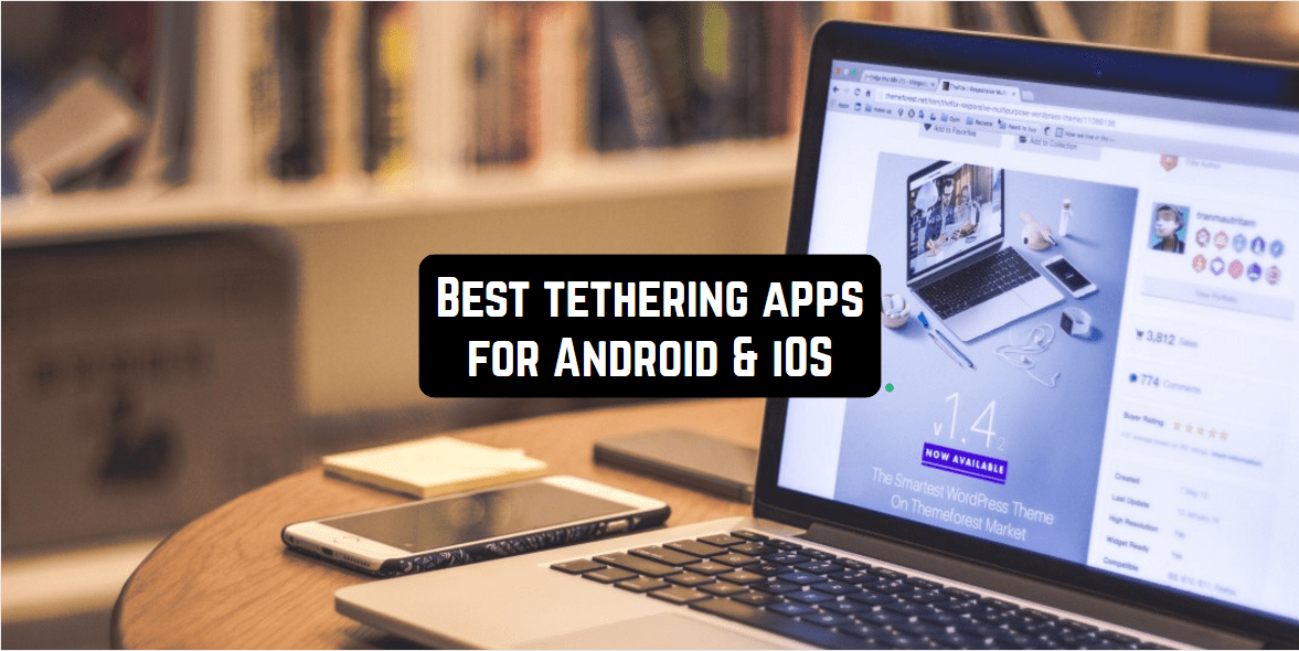 best tethering apps android ios