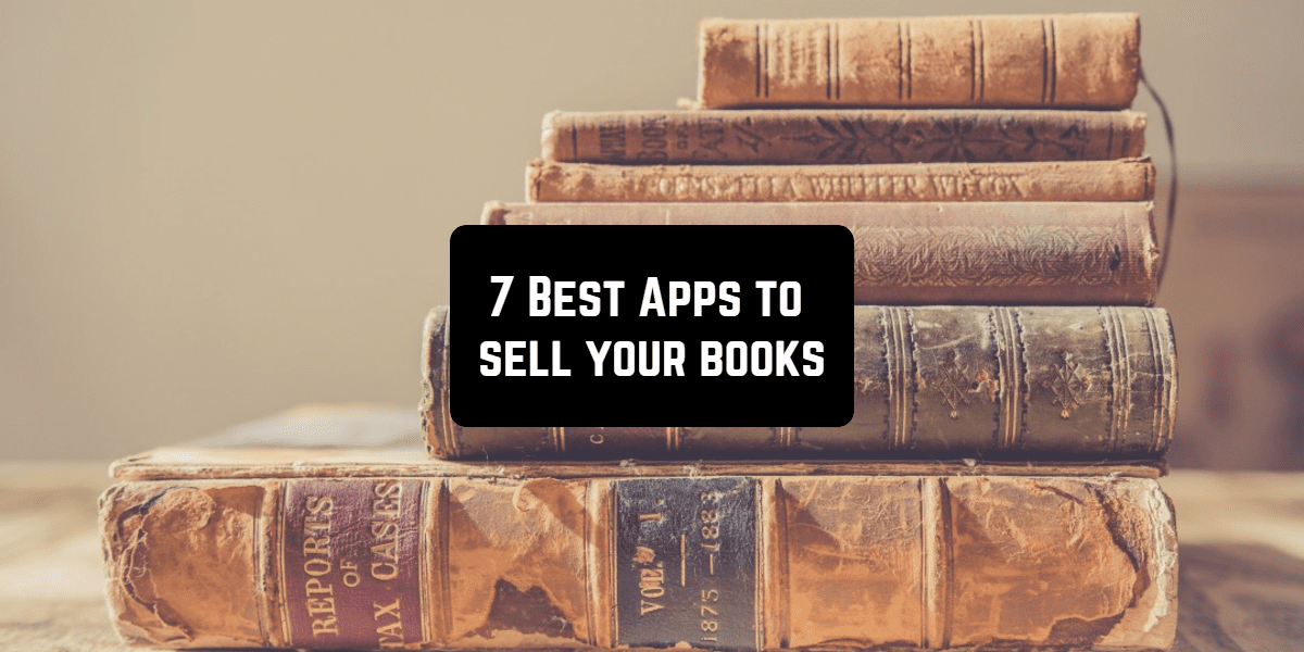 7 Best Apps to sell your books | Free apps for Android and iOS