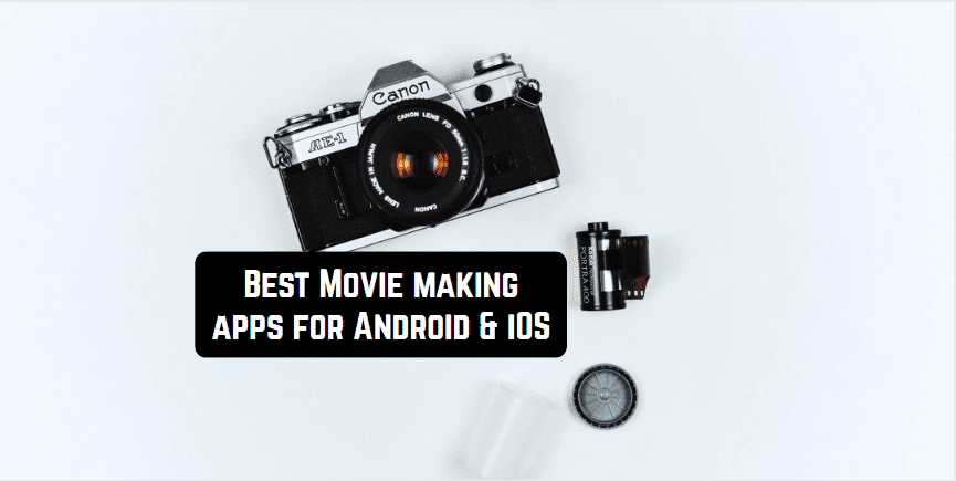 best movie making apps android ios