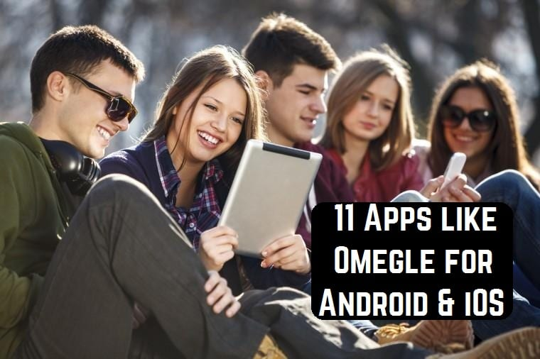 11 Apps like Omegle for Android & iOS | Free apps for