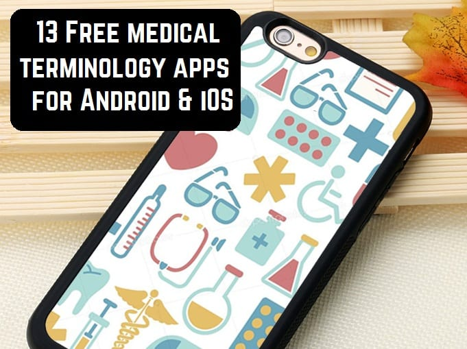 13 Free medical terminology apps for Android & iOS   Free