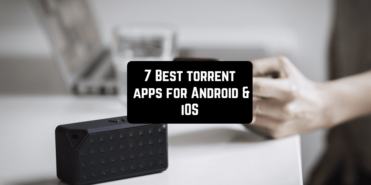 best torrent for android apps