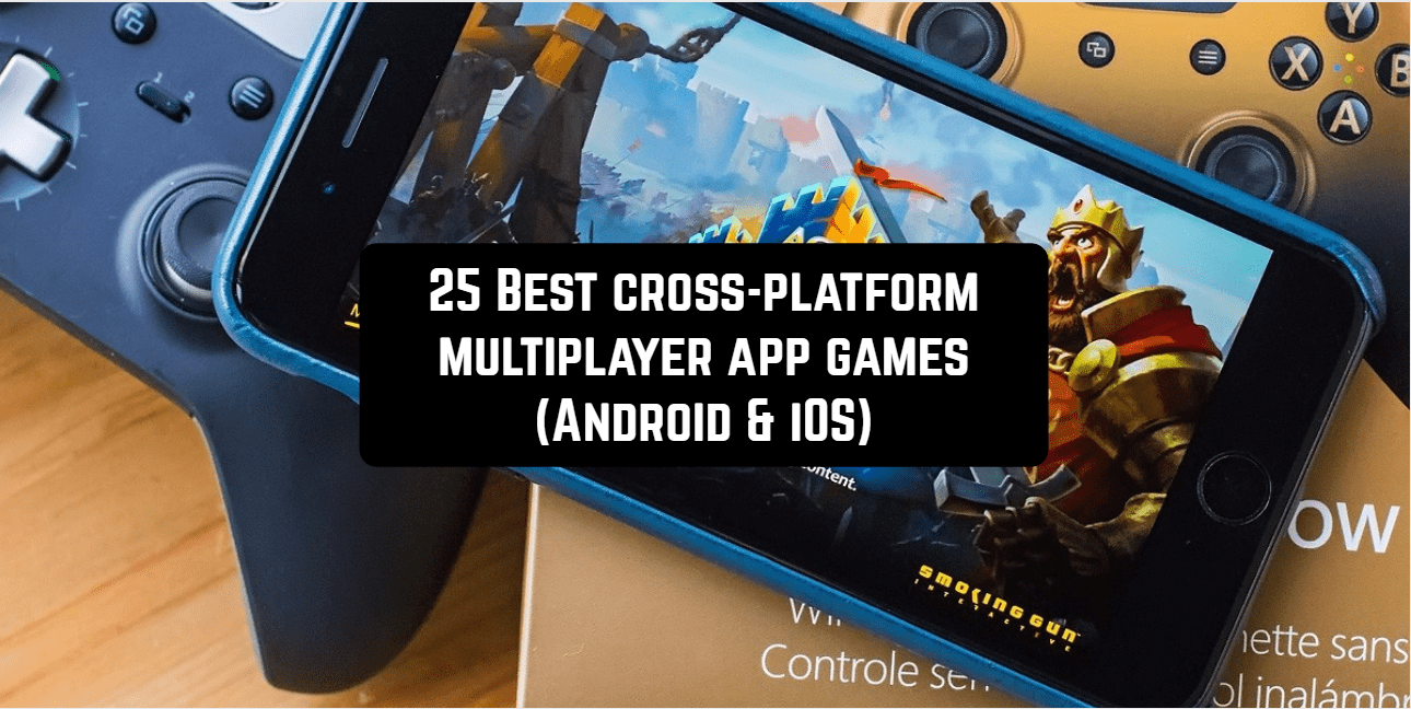 25 Best cross-platform multiplayer app games (Android & iOS