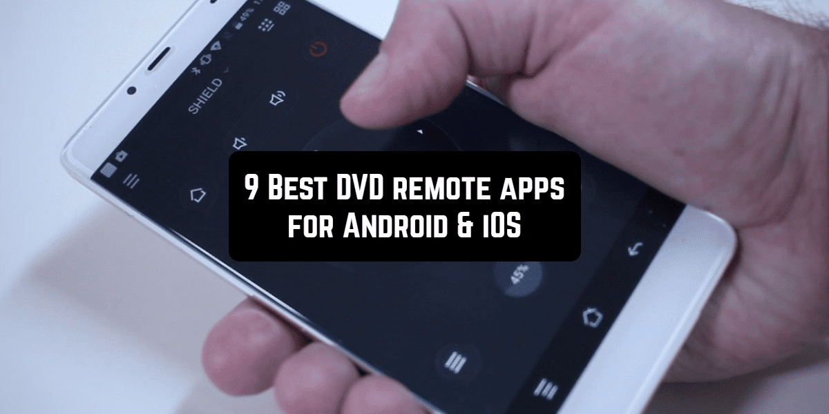 9 Best DVD remote apps for Android & iOS | Free apps for Android and iOS