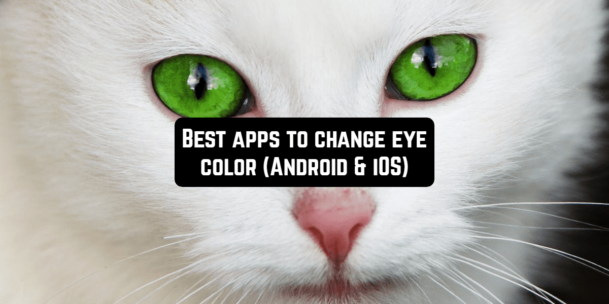 apps to change eye color