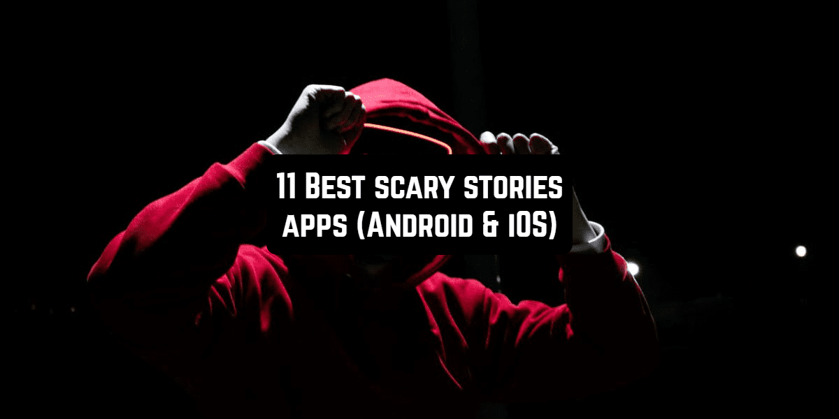 scary stories apps