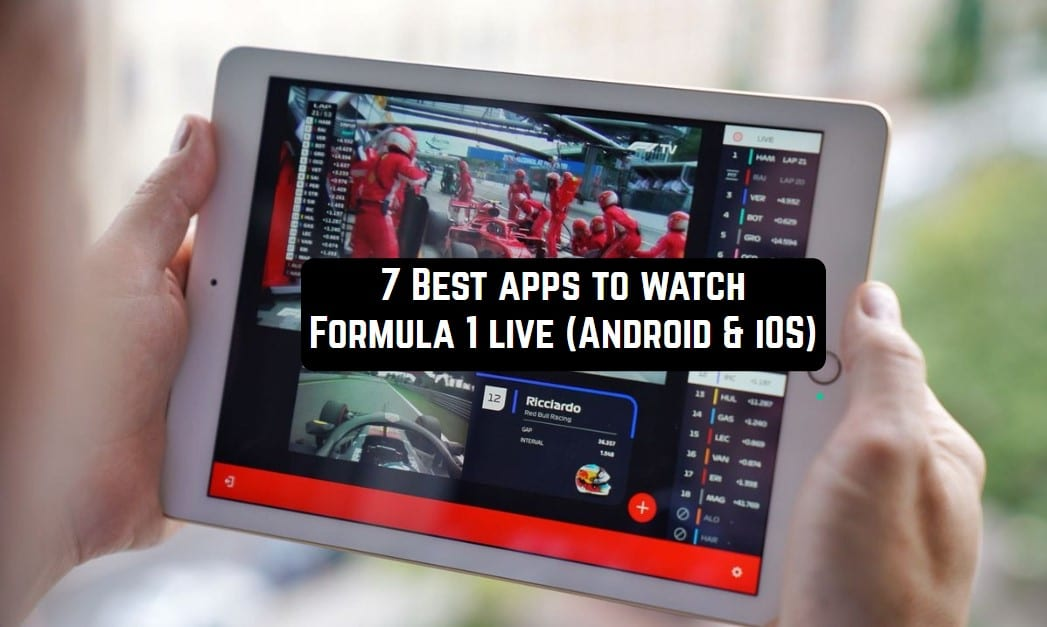 7 Best apps to watch Formula 1 live (Android & iOS) | Free apps for