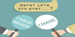 I have never ever