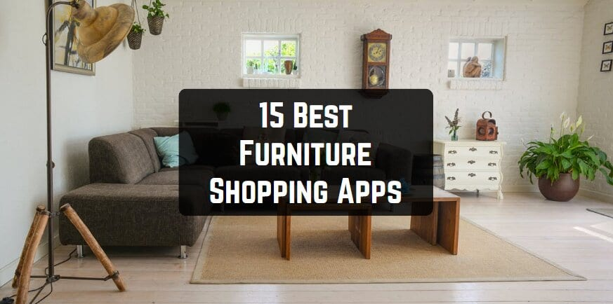 15 Best Furniture Shopping Apps