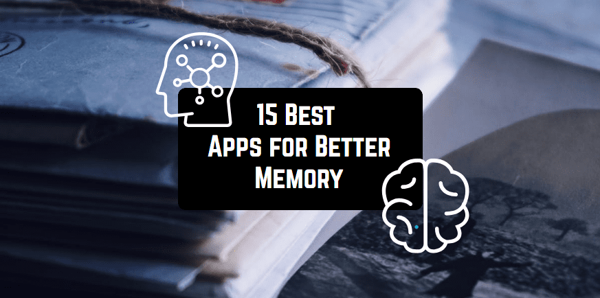 15 Best Apps for Better Memory