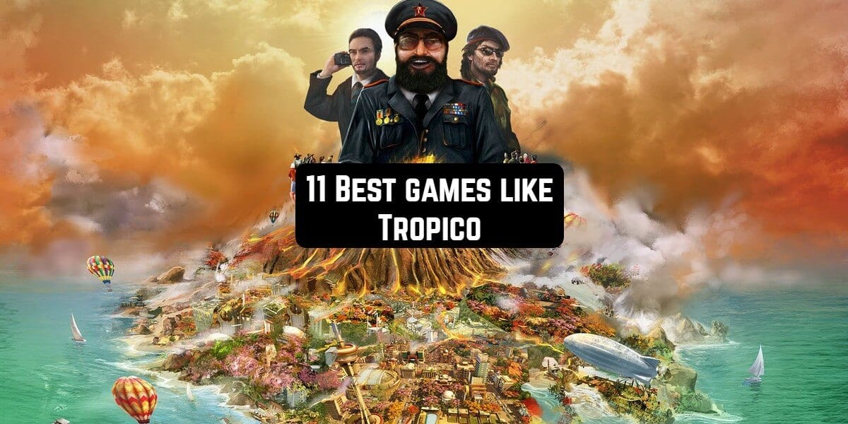 11 Best games like Tropico for Android & iOS | Free apps for