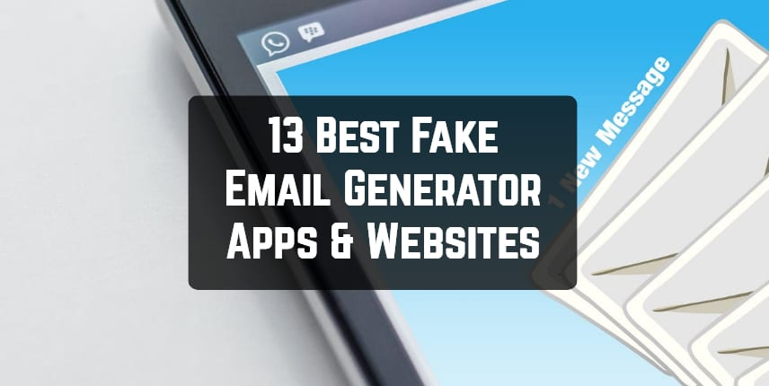 13 Best Fake Email Generator Apps & Websites