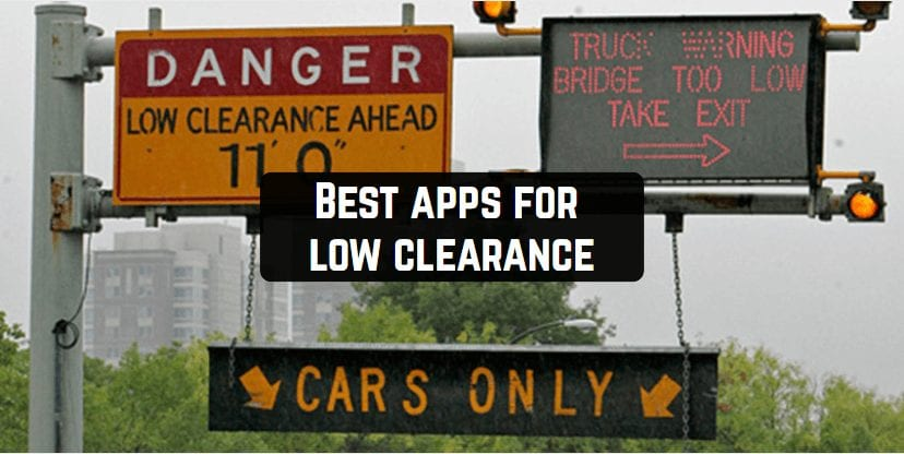 Best apps for low clearance