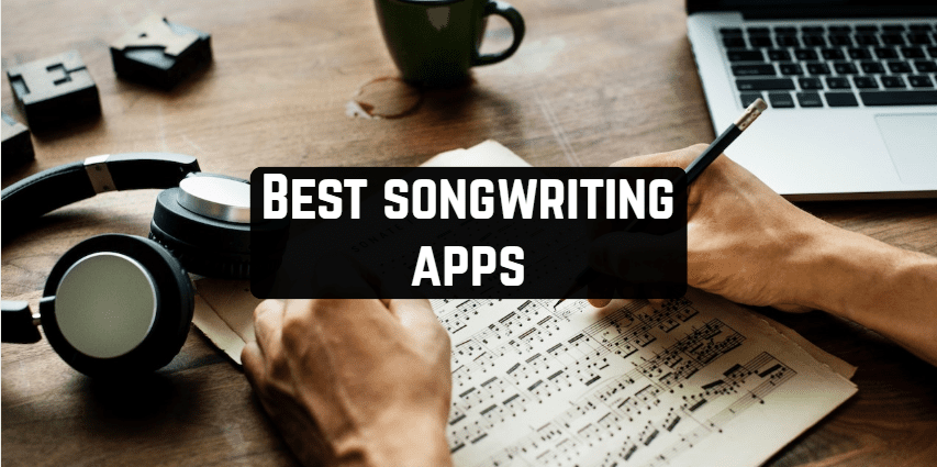 10 Best songwriting apps for Android & iOS | Free apps for