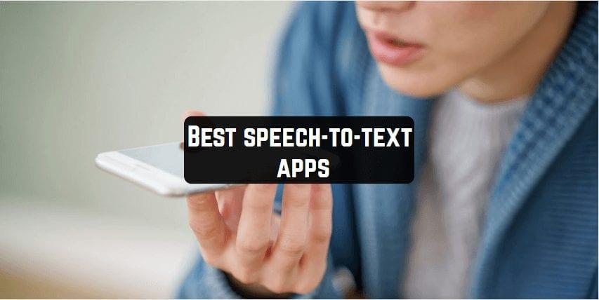 Best speech-to-text apps