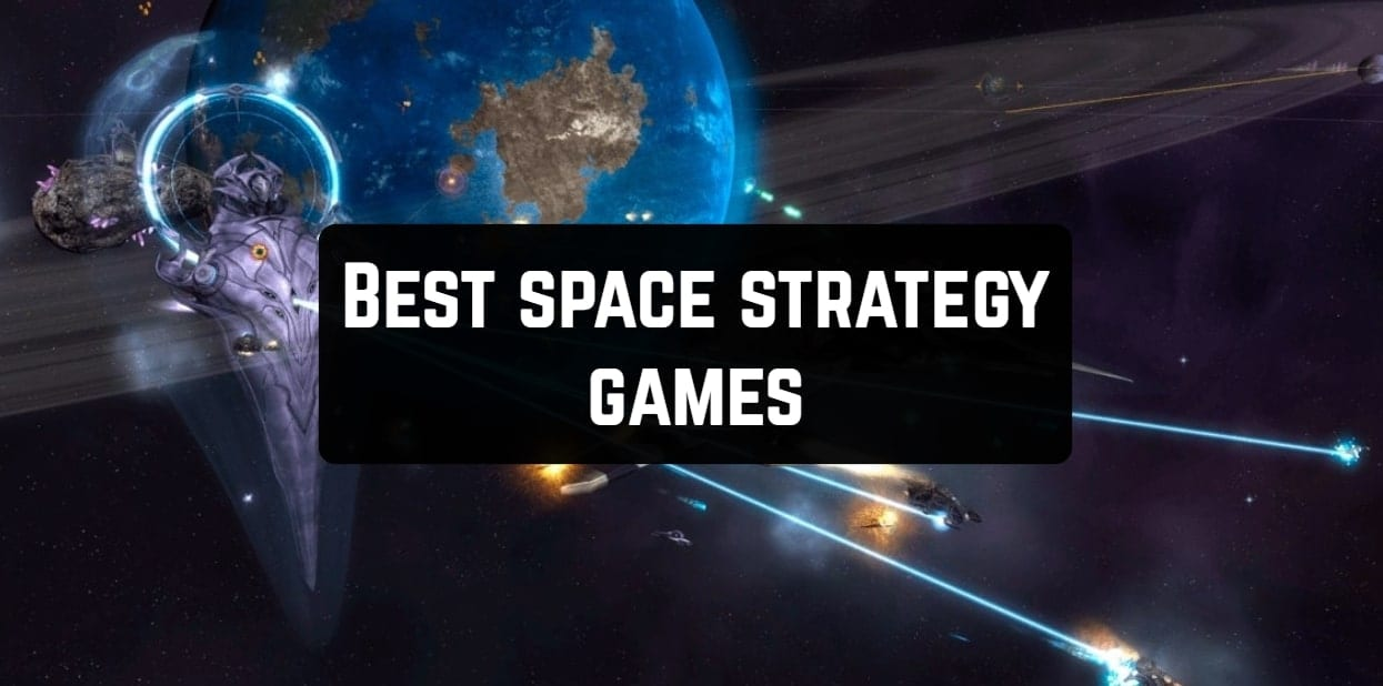 11 Best Space Strategy Games For Android Ios Free Apps For