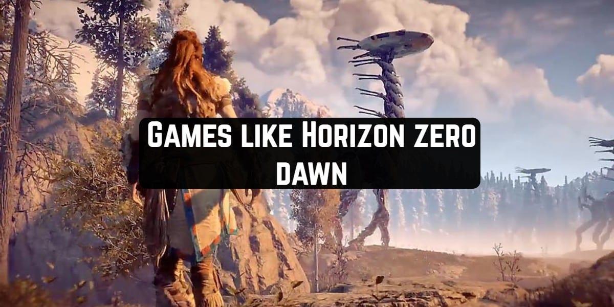 Games like Horizon zero dawn
