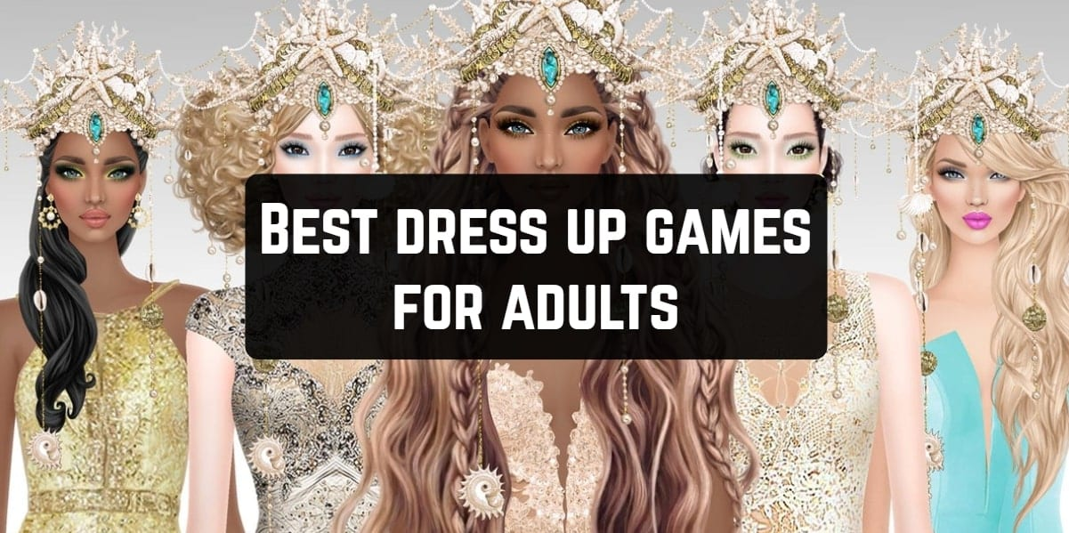 11 Best Dress Up Games For Adults Android Ios Free Apps For Android And Ios