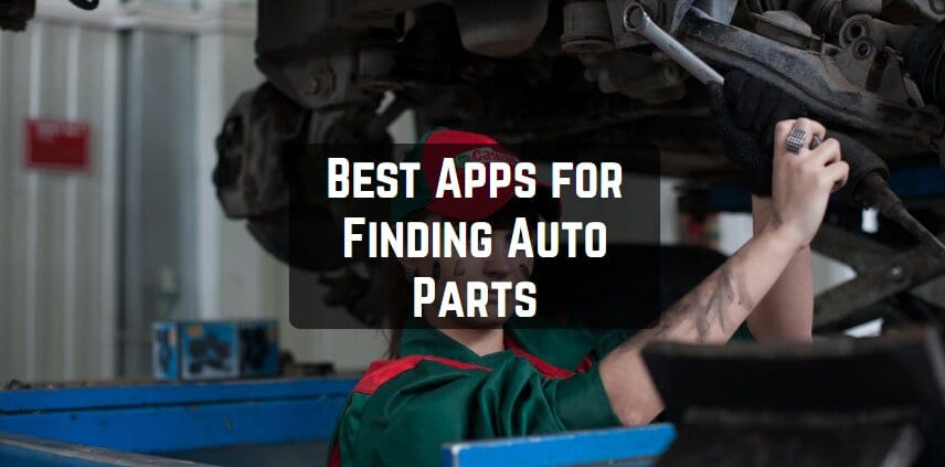 Best Apps for Finding Auto Parts