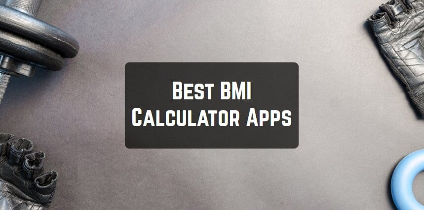 Best BMI Calculator Apps