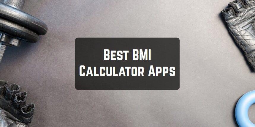 Best BMI Calculator Apps