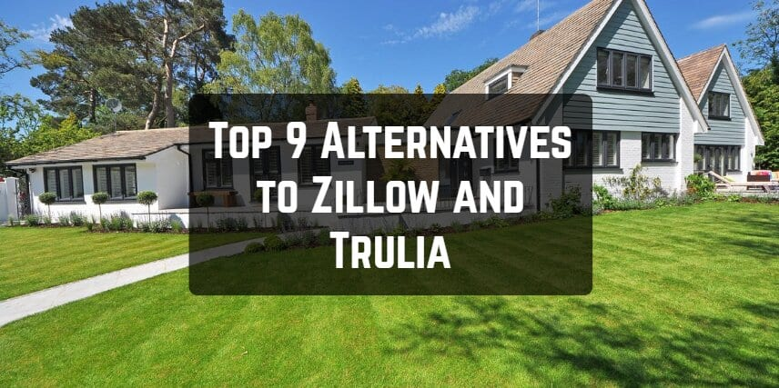 Top 9 Alternatives to Zillow and Trulia