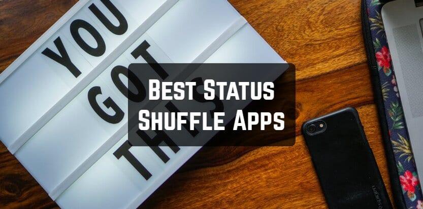 Best Status Shuffle Apps