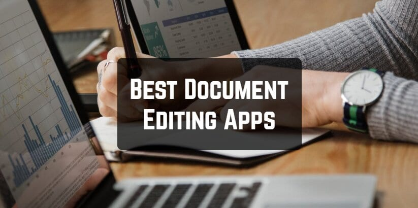 13 Best Document Editing Apps for Android & iOS | Free apps