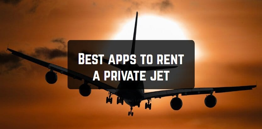 Best apps to rent a private jet