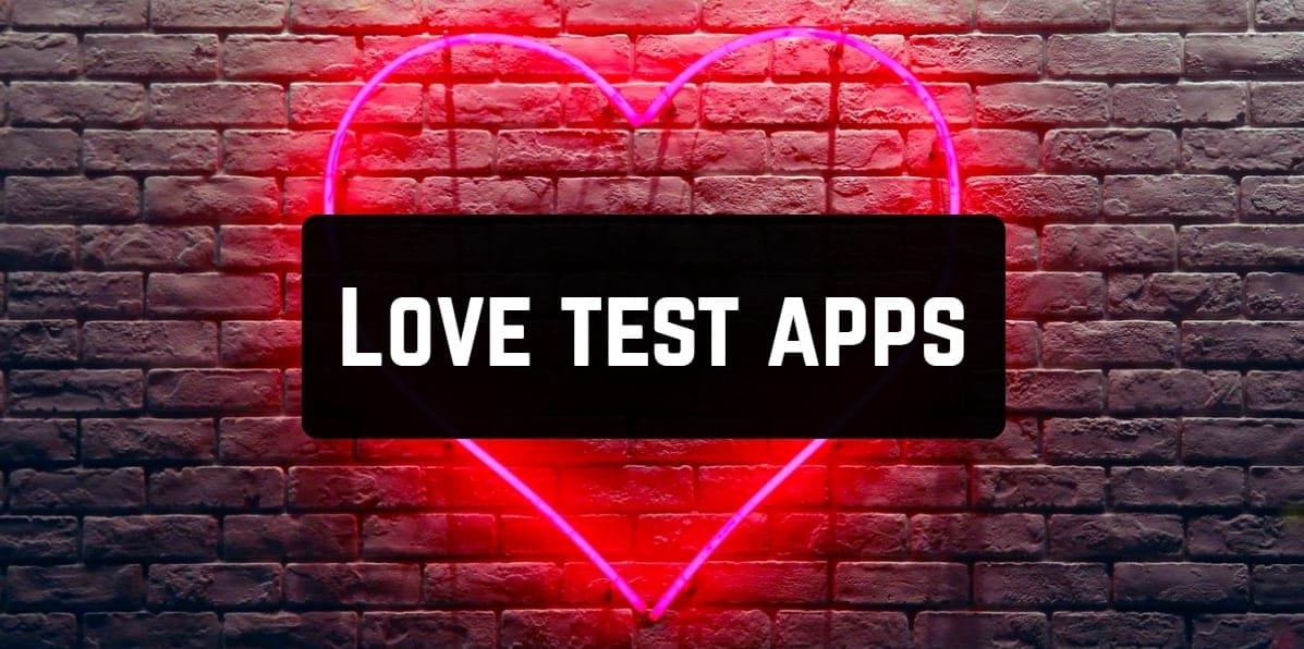 Love test apps