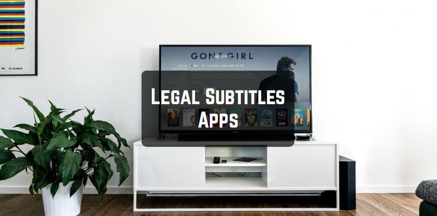 Legal Subtitles Apps