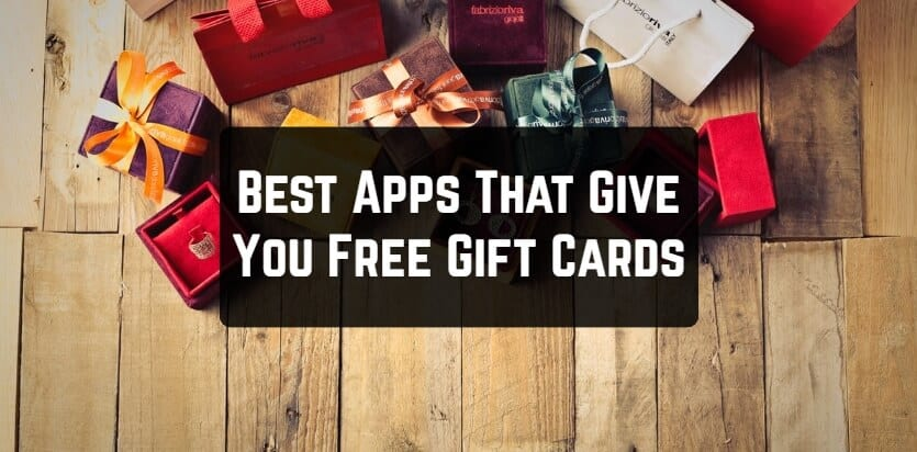 Best Apps That Give You Free Gift Cards