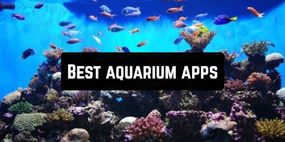 Best aquarium apps